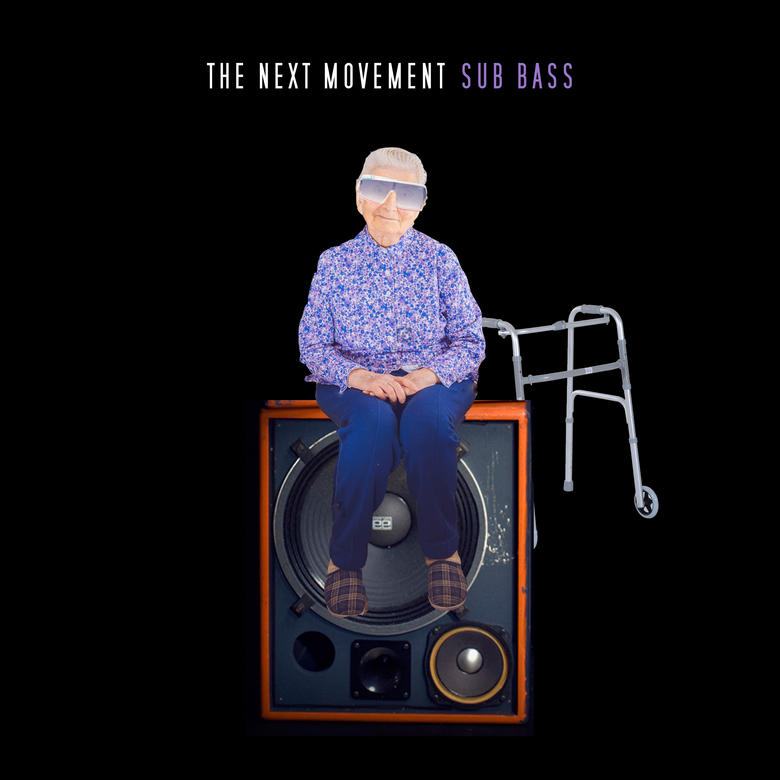 Sub Bass (Single) - The Next Movement